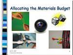allocating the materials budget