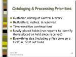 cataloging processing priorities