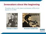 innovators since the beginning