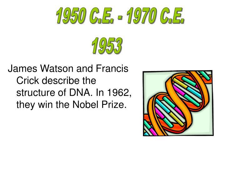 1950 C.E. - 1970 C.E.