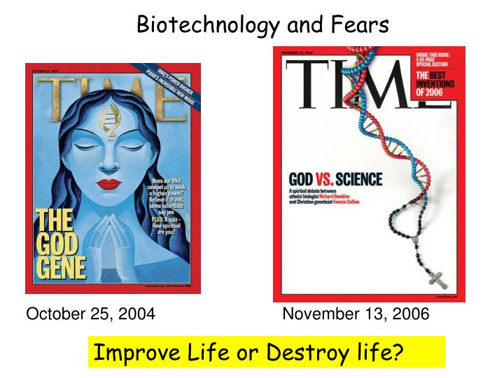 Biotechnology and Fears