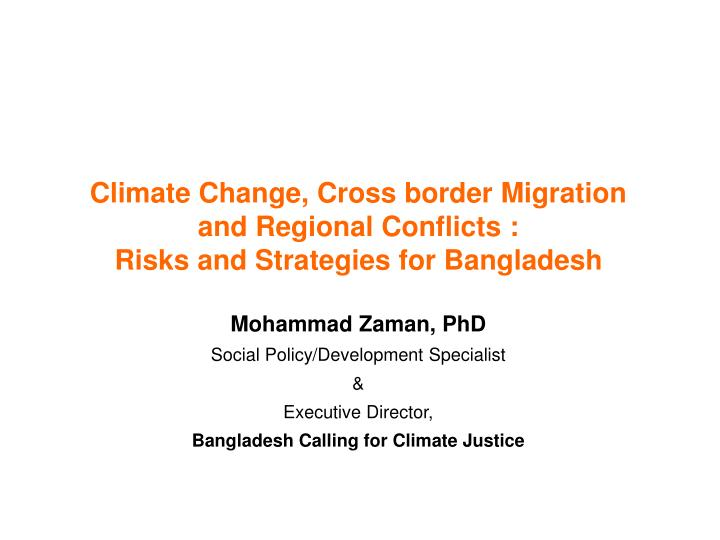 Climate change cross border migration and regional conflicts risks and strategies for bangladesh