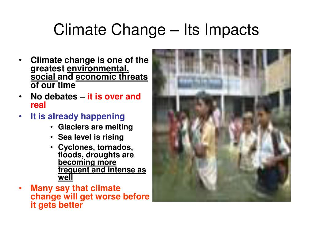 Climate Change – Its Impacts