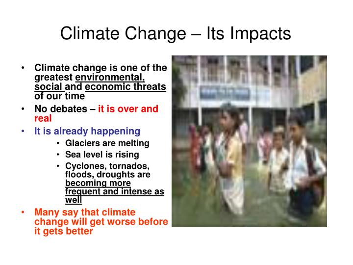 Climate change its impacts