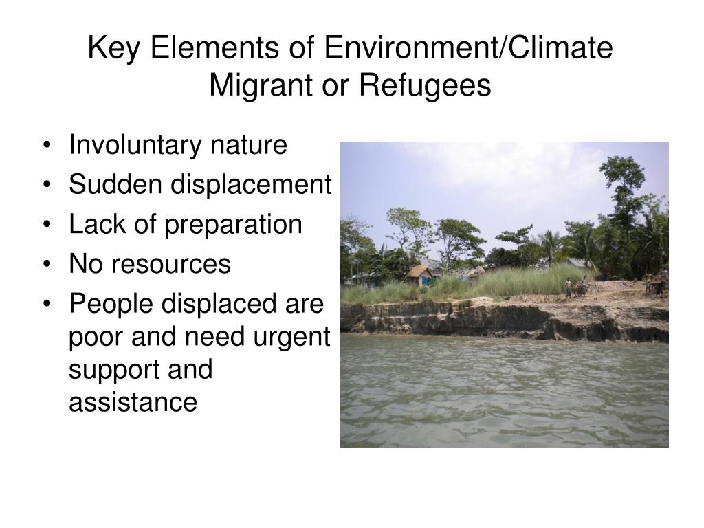 Key Elements of Environment/Climate Migrant or Refugees