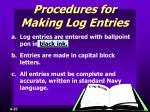 procedures for making log entries
