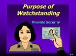 purpose of watchstanding