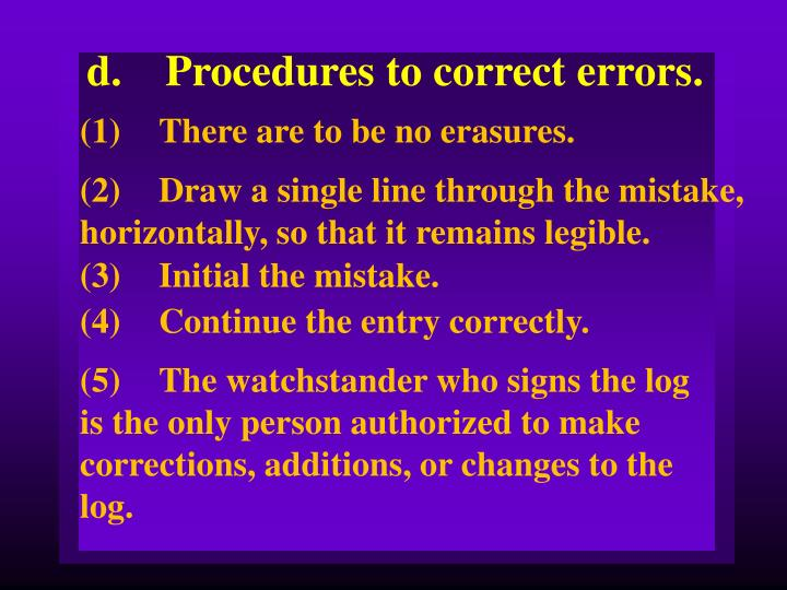 d.Procedures to correct errors.