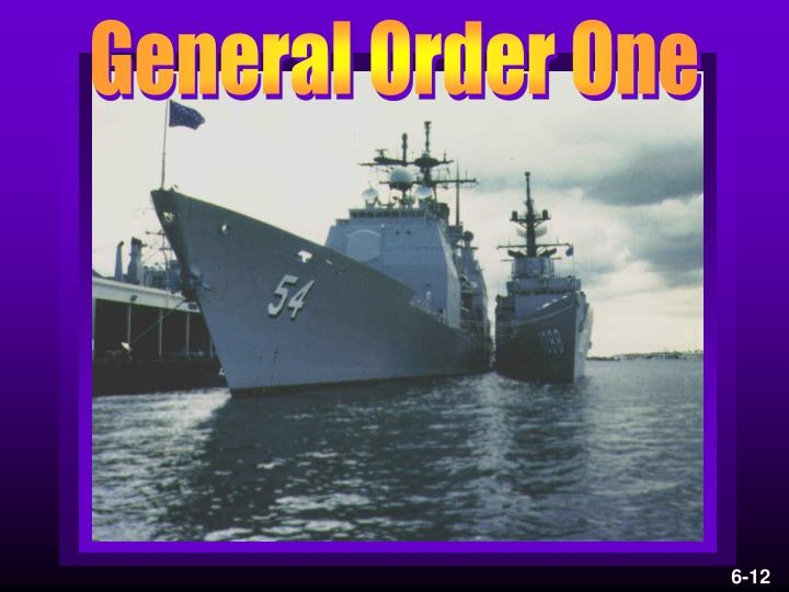 General Order One