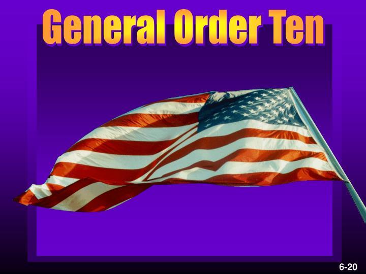 General Order Ten