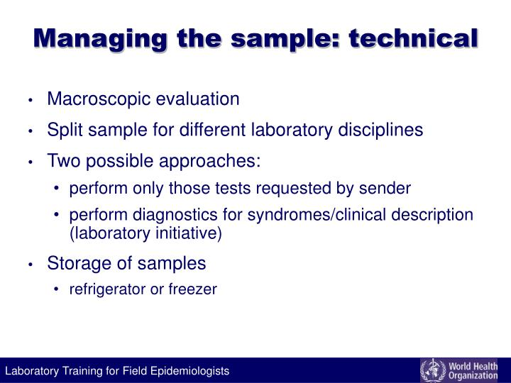 Managing the sample: technical