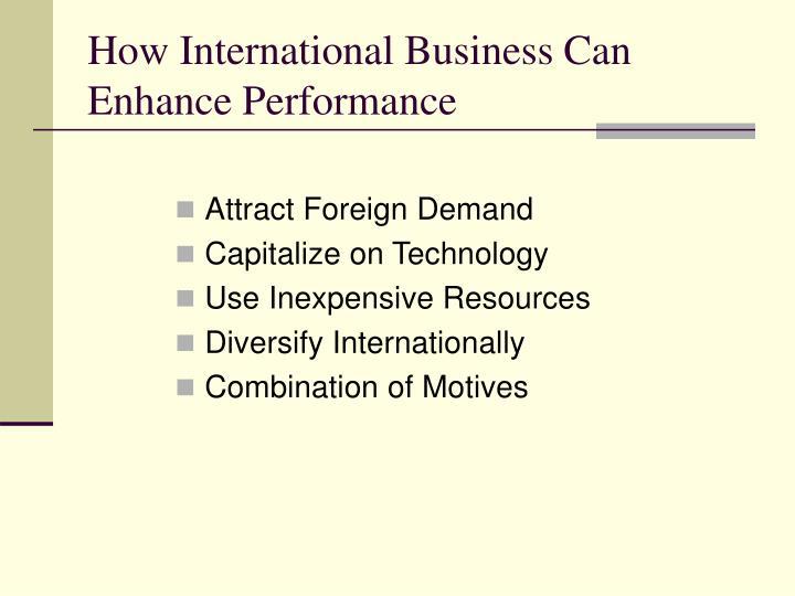 How International Business Can Enhance Performance