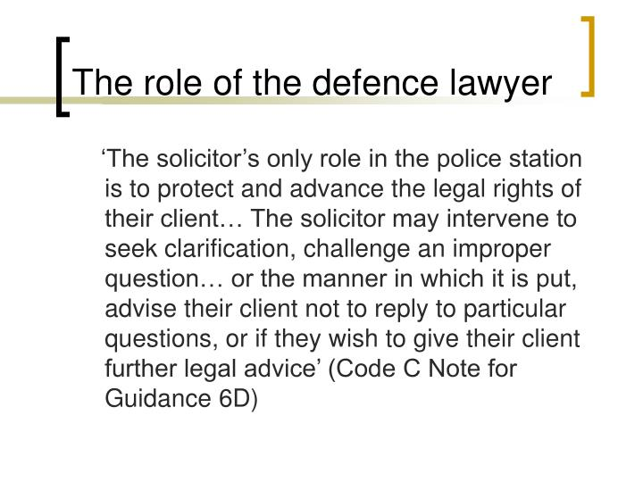 The role of the defence lawyer