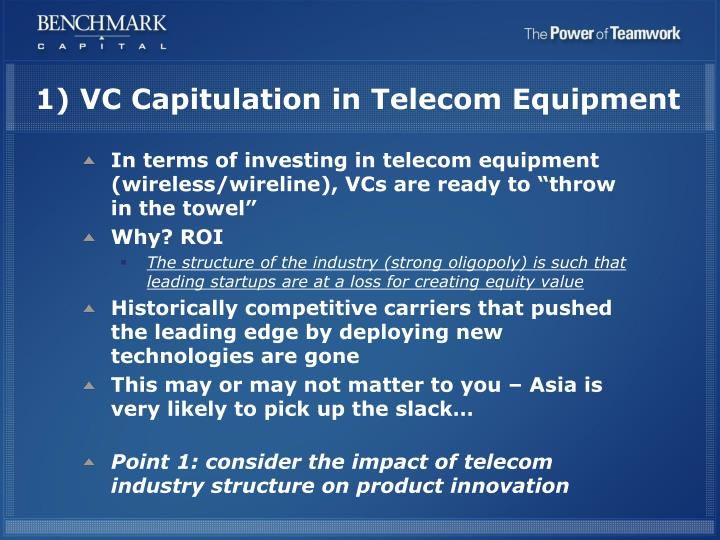 1) VC Capitulation in Telecom Equipment