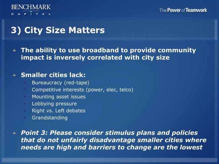 3) City Size Matters