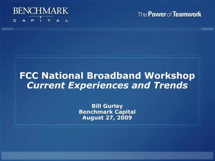 FCC National Broadband Workshop