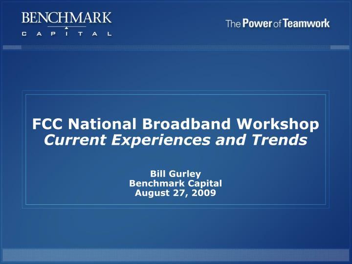 FCC National Broadband Workshop