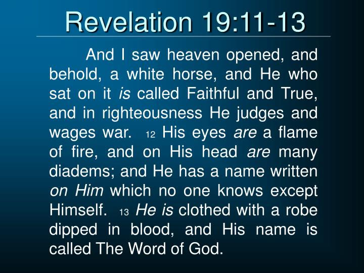 Revelation 19:11-13