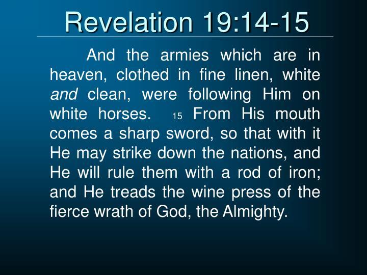 Revelation 19:14-15