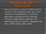 standards are not a curriculum