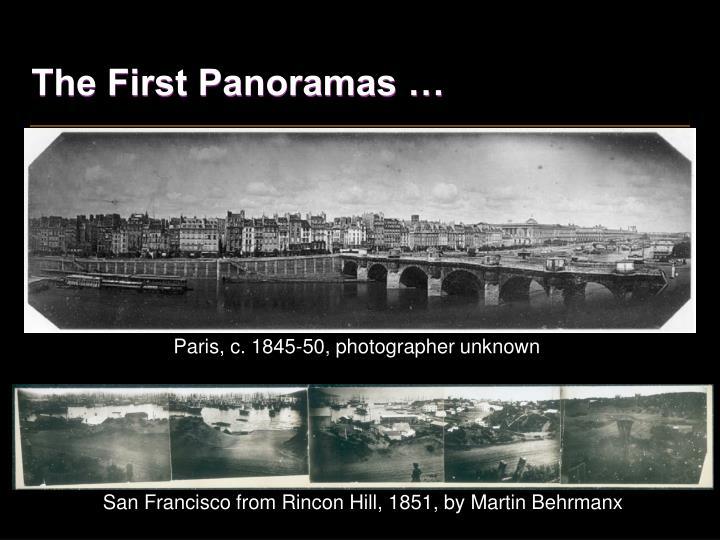 The First Panoramas …