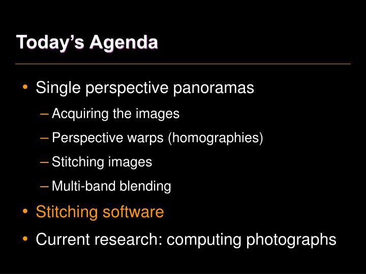 Today's Agenda