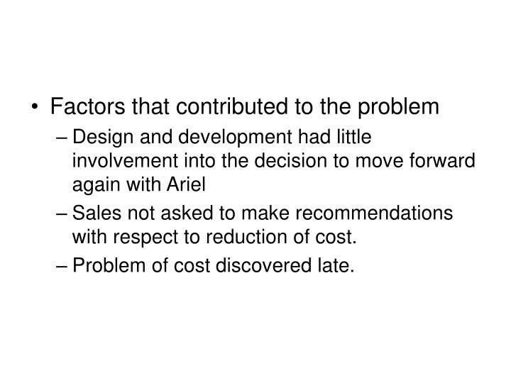 Factors that contributed to the problem