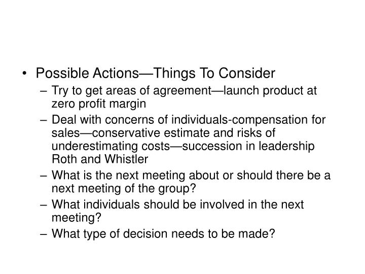 Possible Actions—Things To Consider