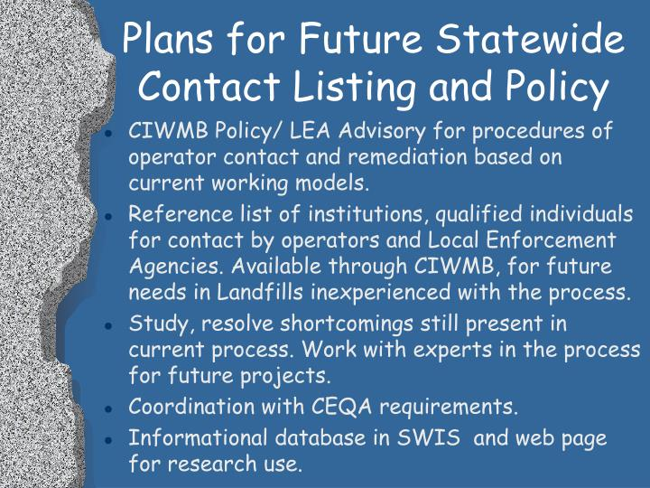 Plans for Future Statewide Contact Listing and Policy