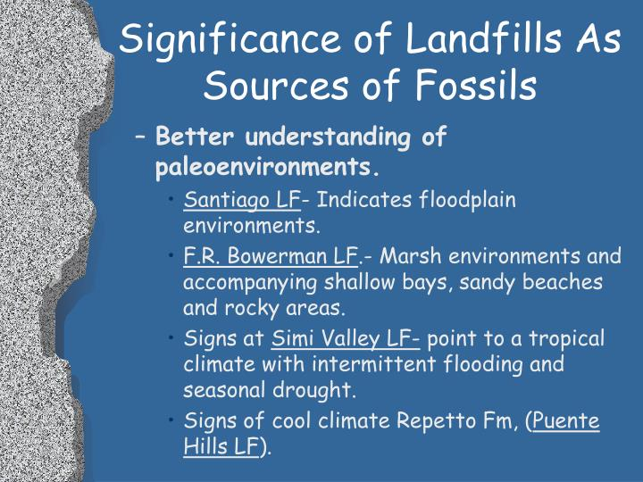 Significance of Landfills As Sources of Fossils