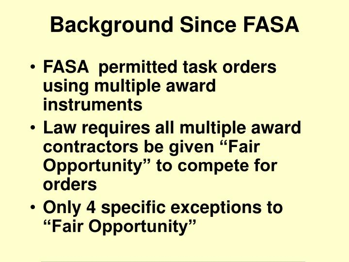 FASA  permitted task orders using multiple award instruments