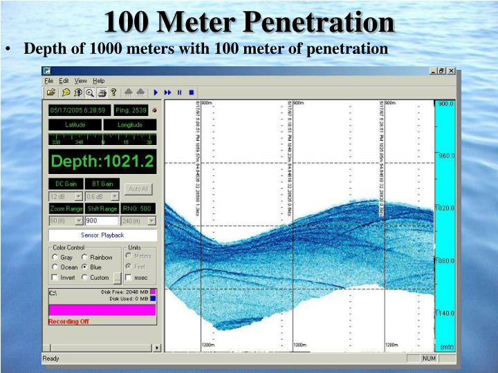 100 Meter Penetration