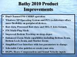 bathy 2010 product improvements