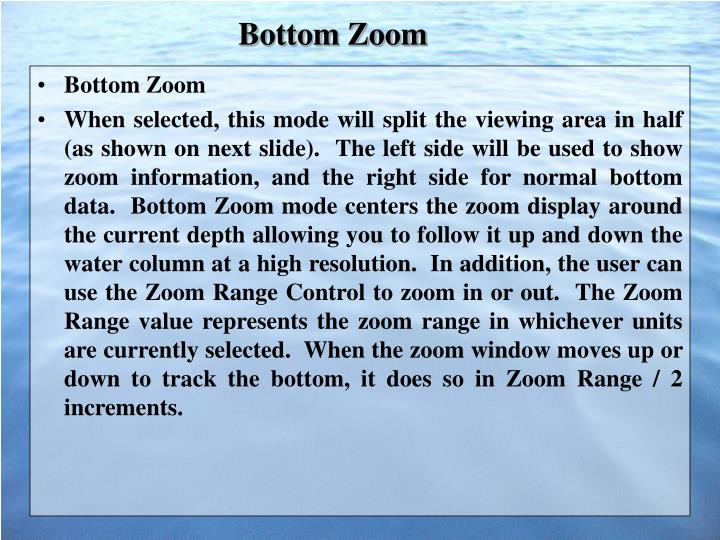 Bottom Zoom