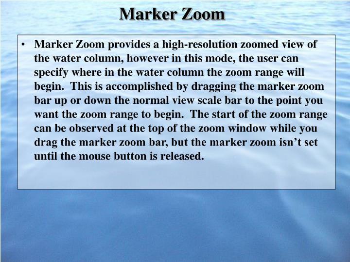 Marker Zoom