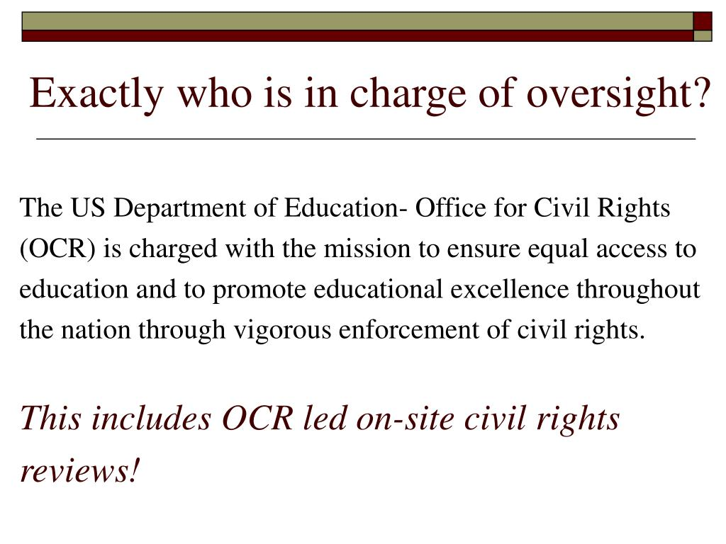 The US Department of Education- Office for Civil Rights