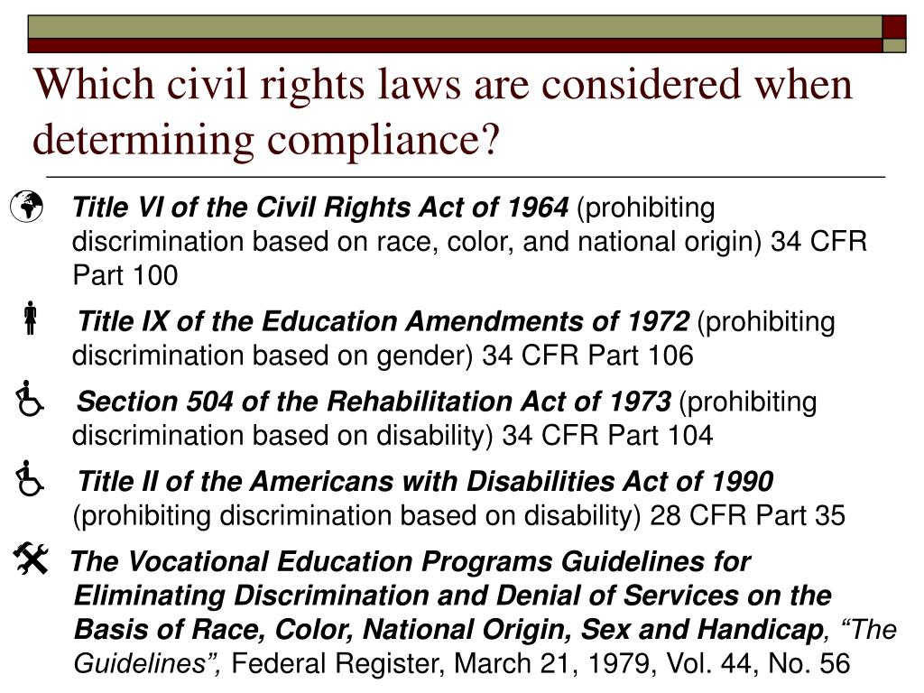 Which civil rights laws are considered when determining compliance?
