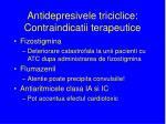 antidepresivele triciclice contraindicatii terapeutice