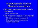 antidepresivele triciclice mecanism de actiune