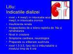 litiu indicatiile dializei