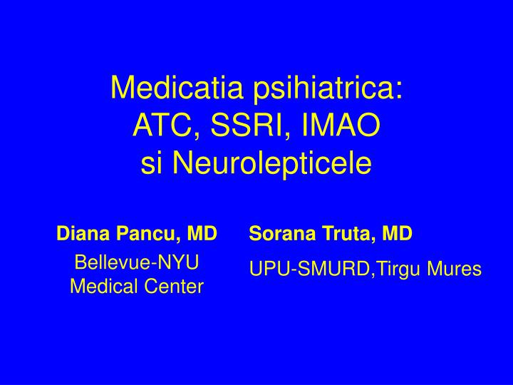 Medicatia psihiatrica atc ssri imao si neurolepticele