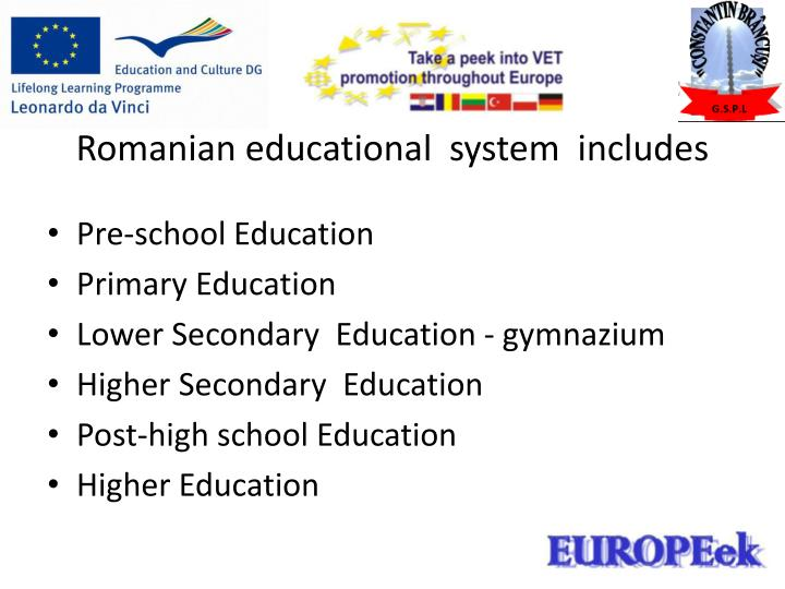 Romanian educational  system  includes