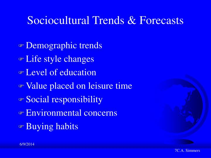 Sociocultural Trends & Forecasts