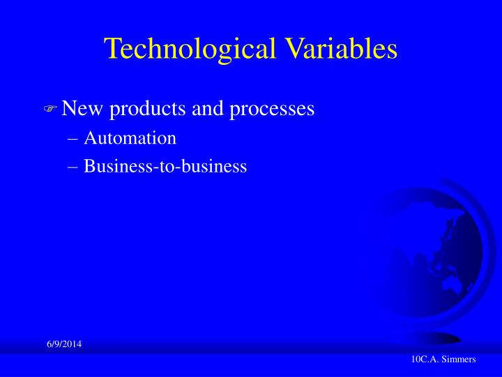 Technological Variables
