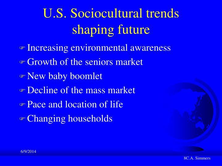 U.S. Sociocultural trends
