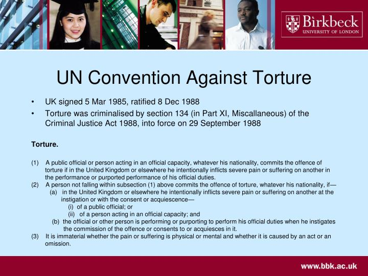 "the convention against torture essay I the torture convention the convention against torture and other cruel, inhuman or degrading treatment or punishment (the ""torture convention"") was adopted by."