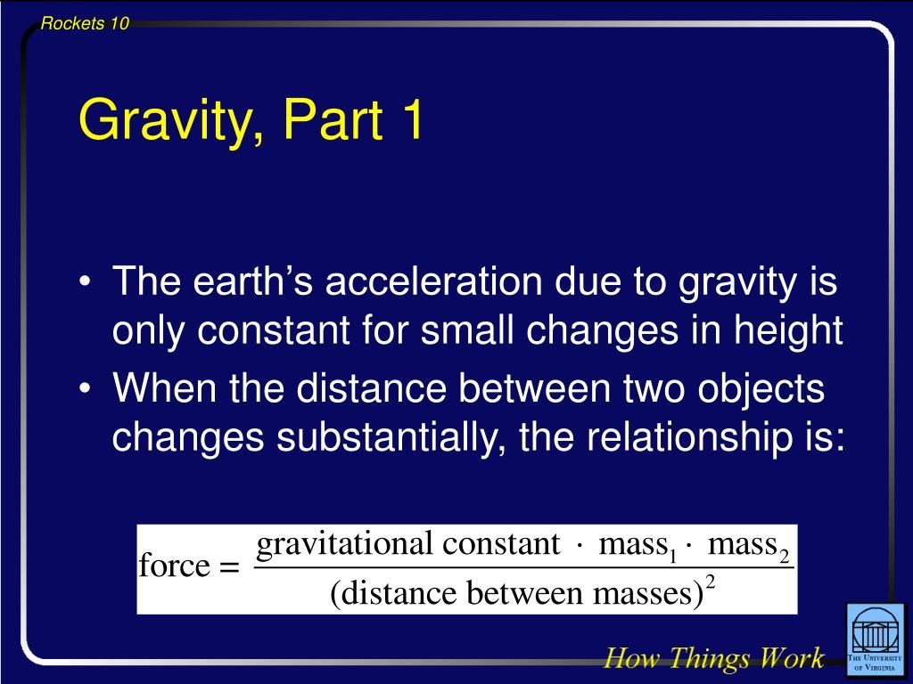 Gravity, Part 1