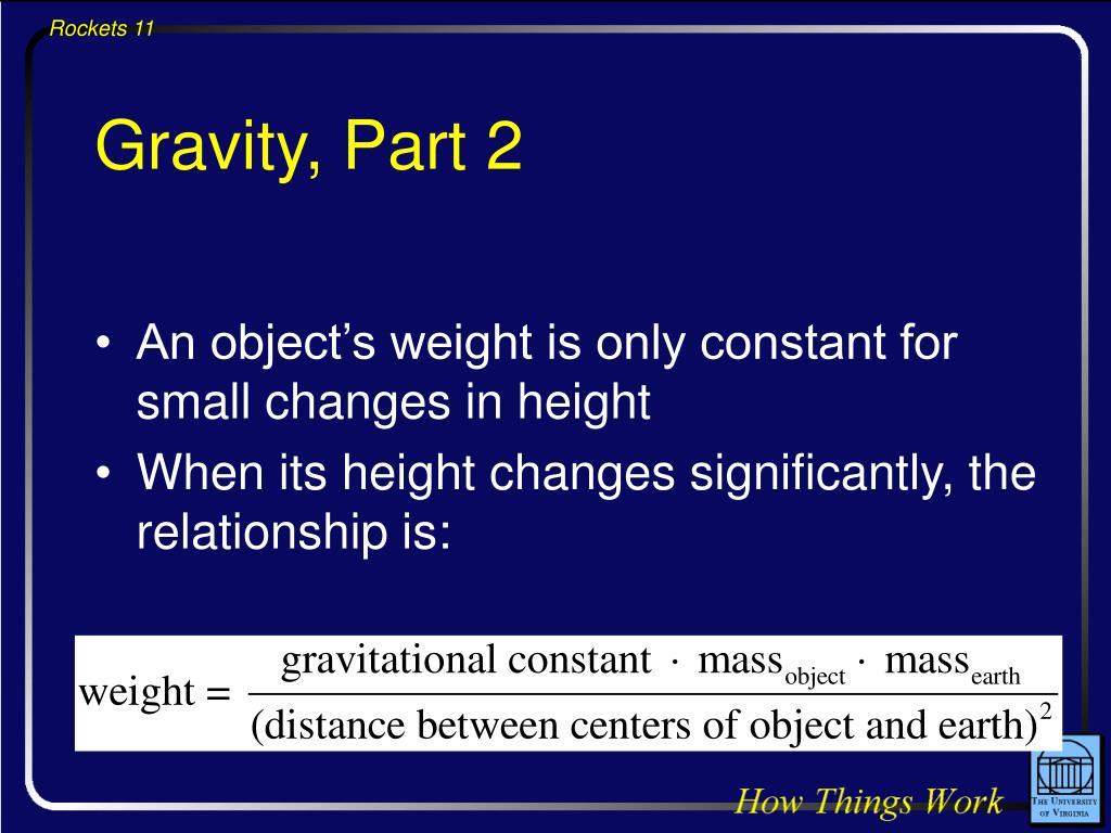 Gravity, Part 2