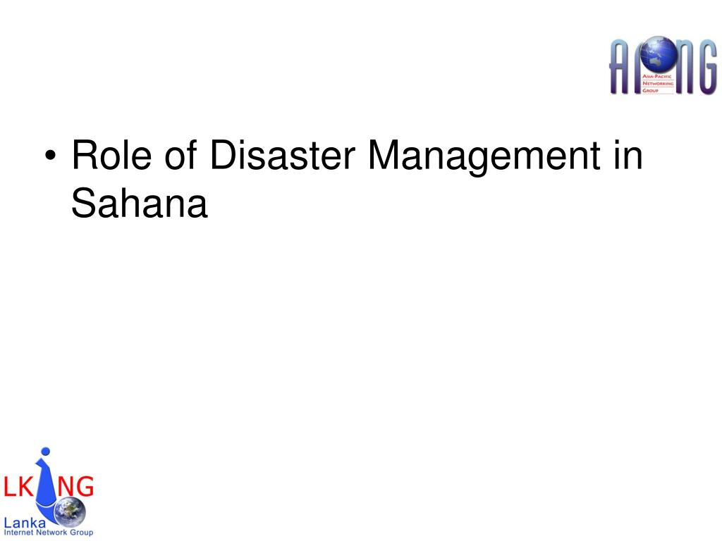 Role of Disaster Management in Sahana