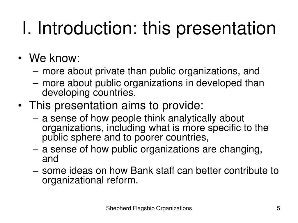 I. Introduction: this presentation